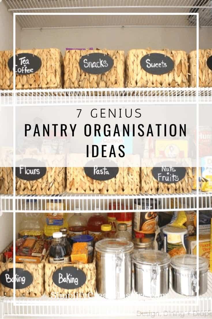 7 Genius pantry organisation ideas