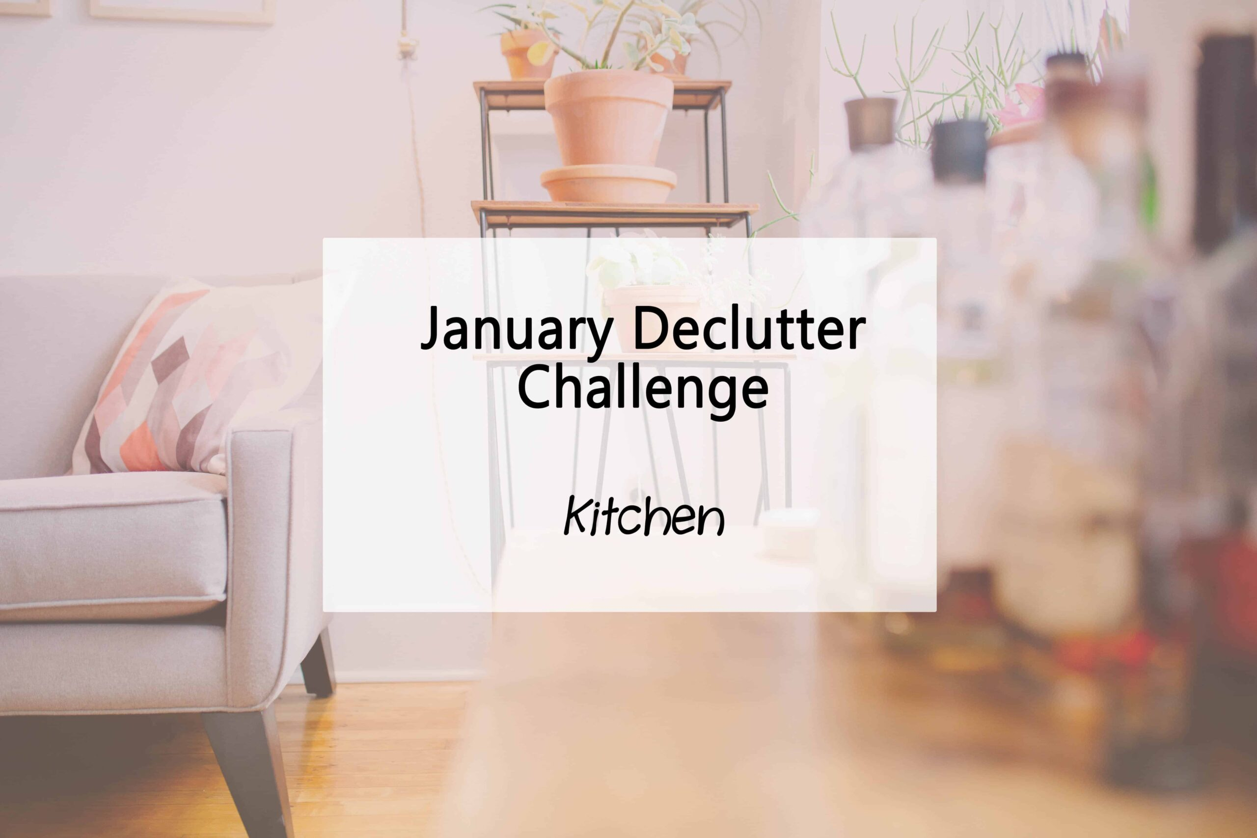 Declutter kitchen challenge