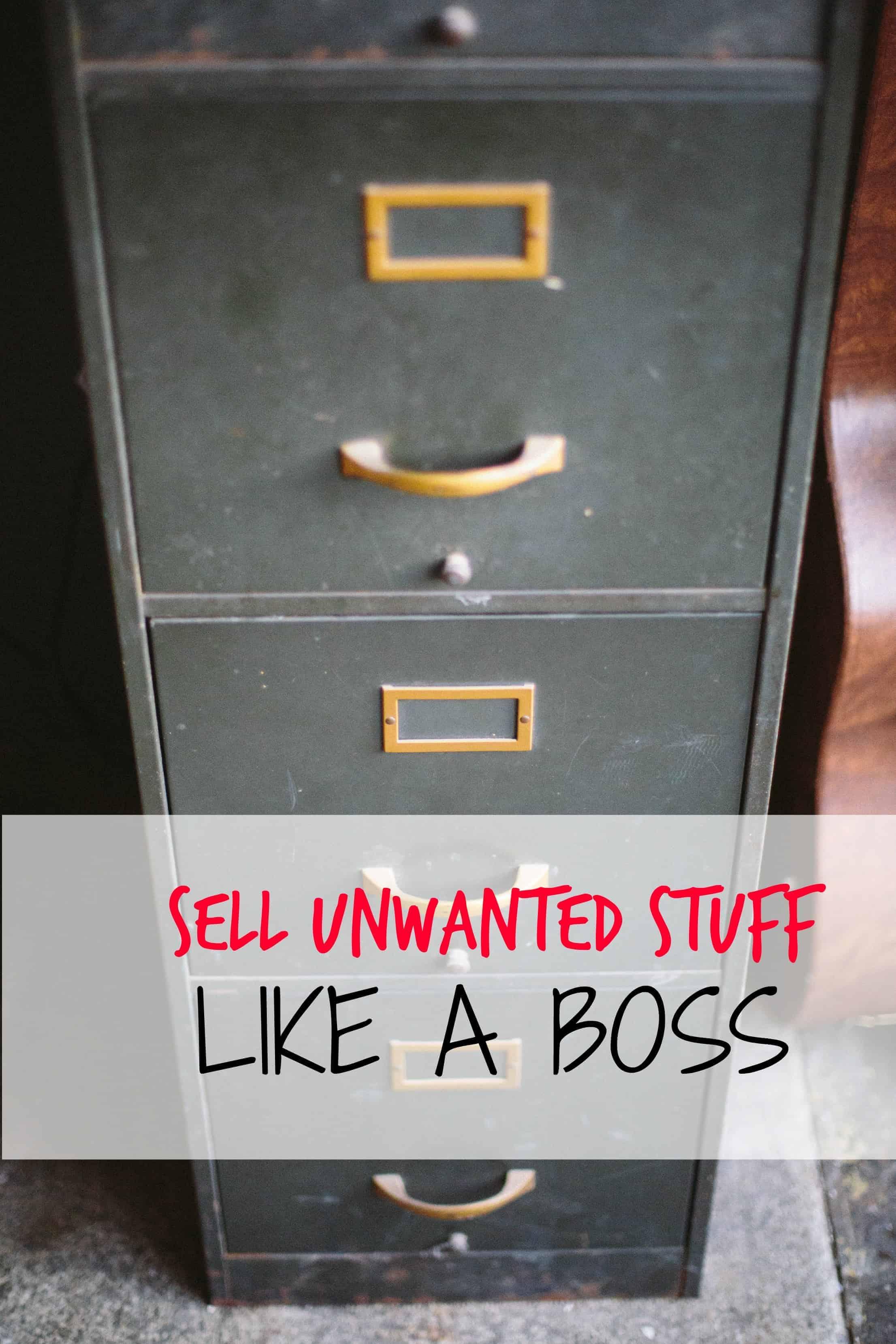 Sell Unwanted Stuff Like A Boss