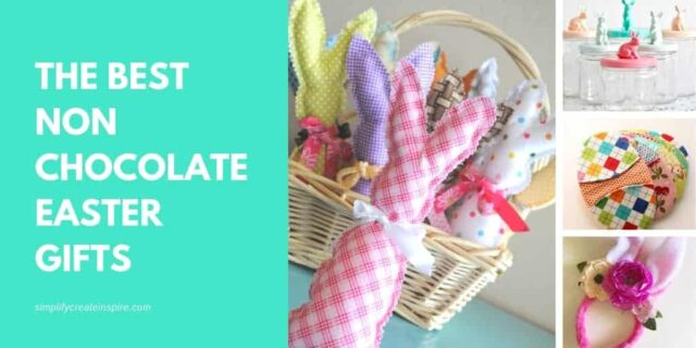 The best non chocolate easter gifts for all ages - DIY easter gifts and ready to give