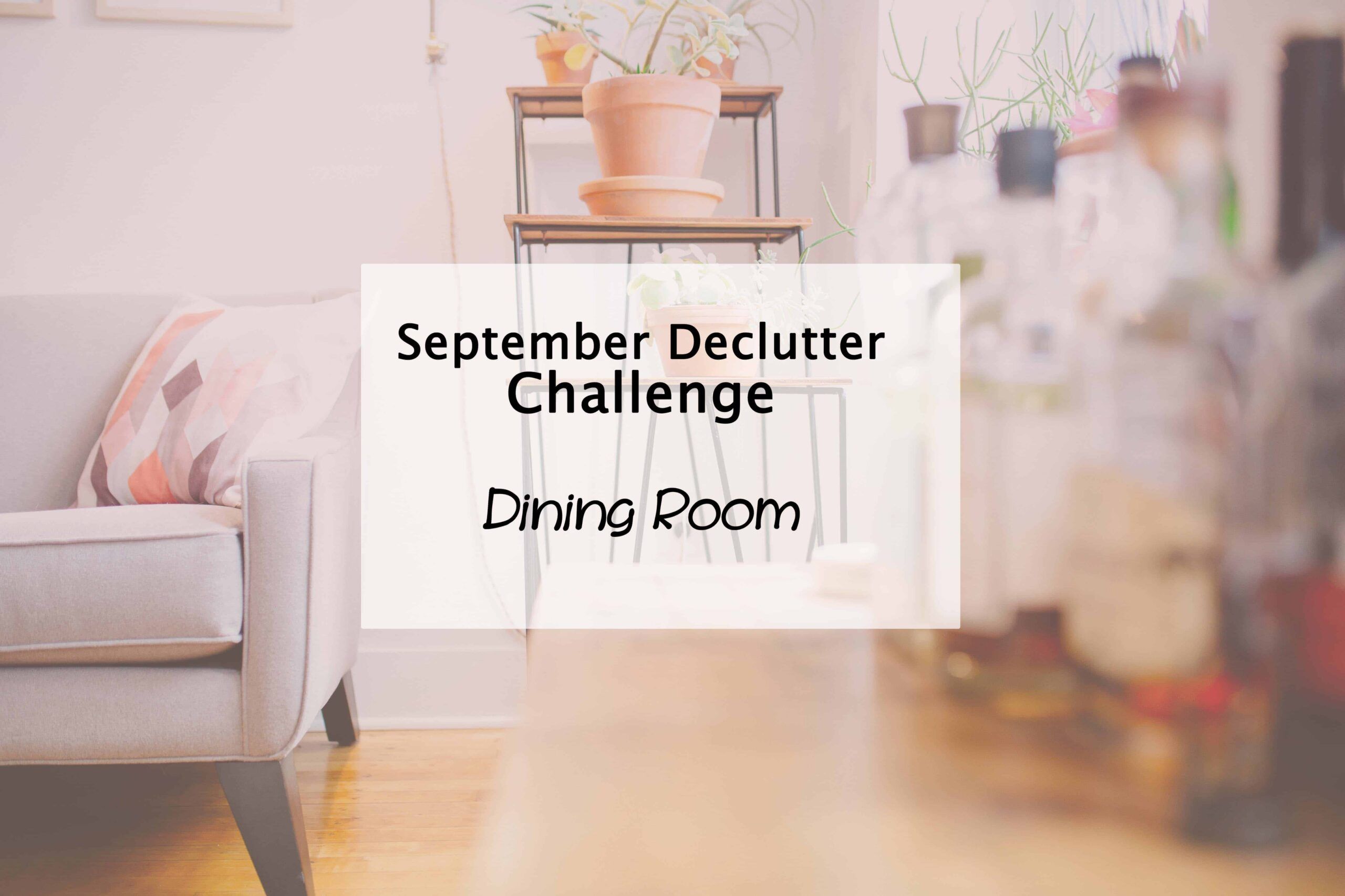 dining room declutter