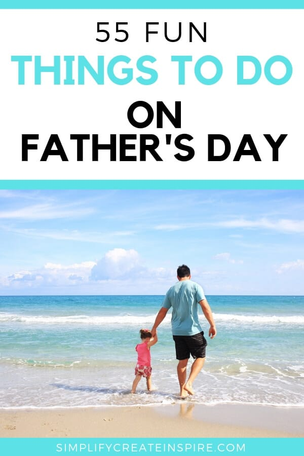 The best things to do on father's day as a family