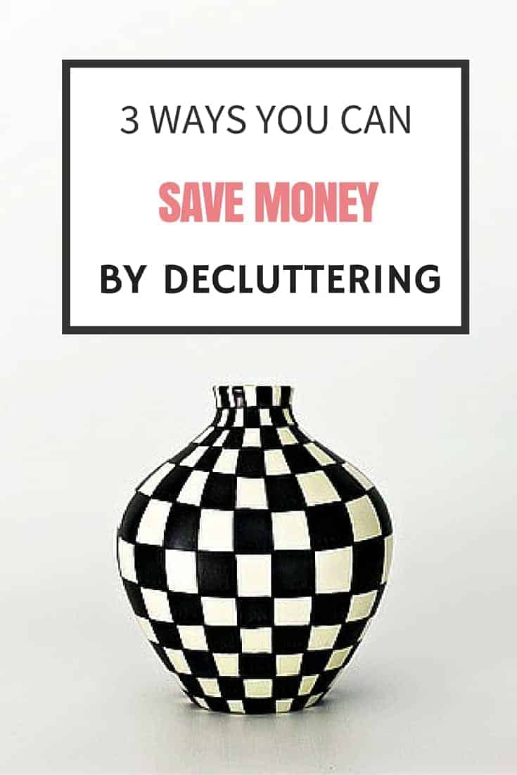 How you can save money decluttering - the surprising ways less stuff can save you money