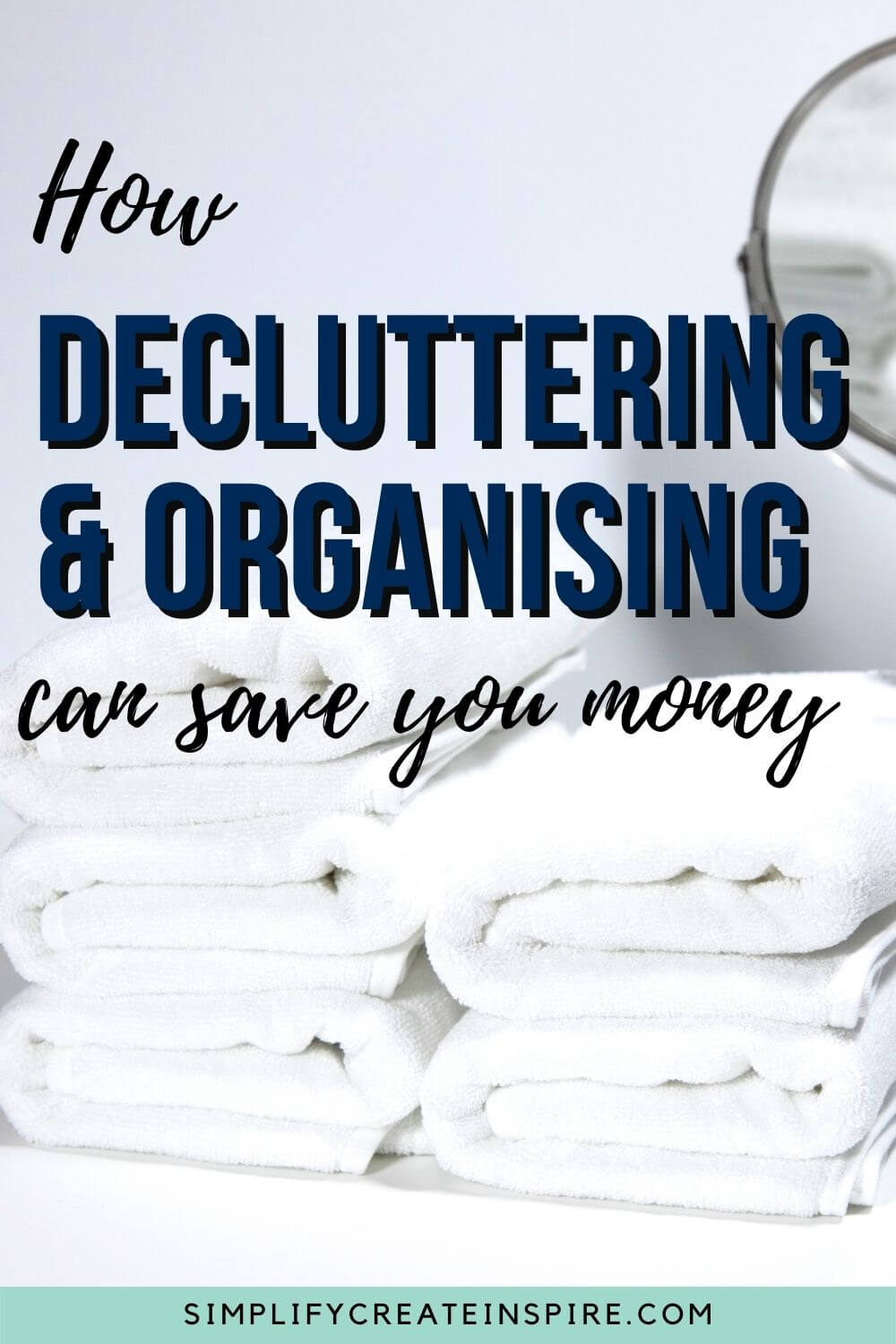 How decluttering and organising can save you money