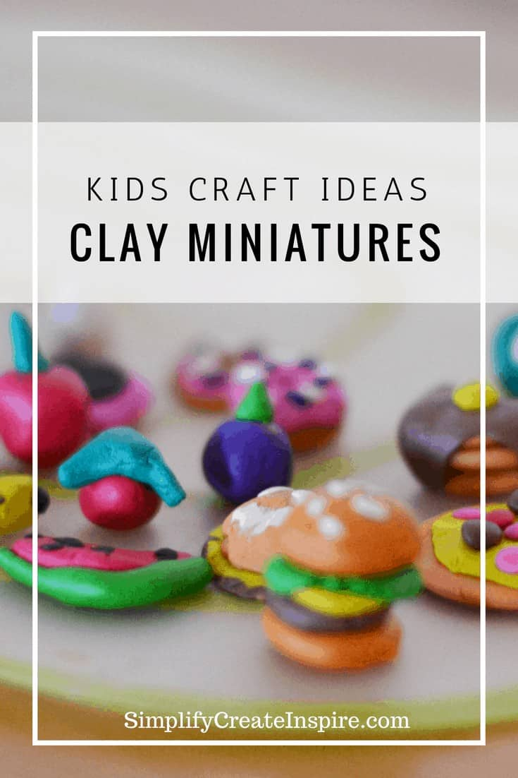 Creating clay miniatures- Fun kids craft ideas