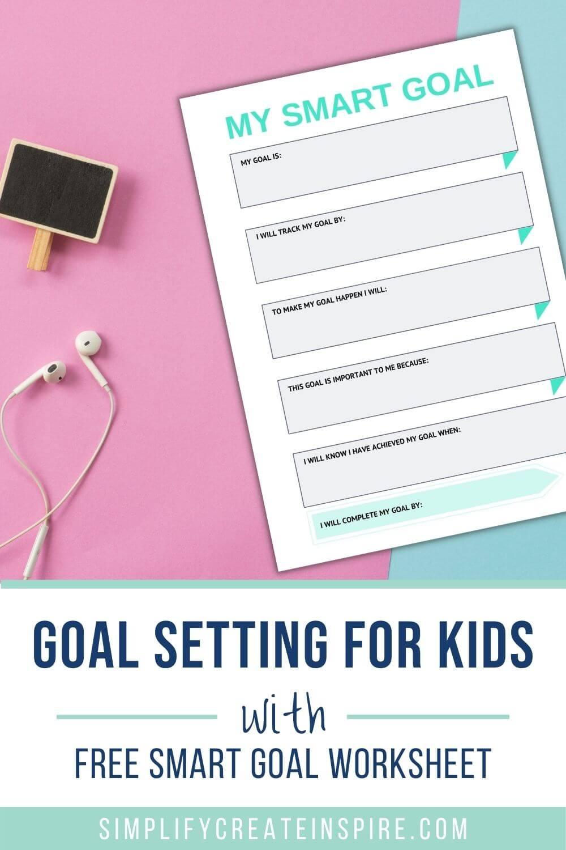 Goal setting for kids free printable smart goals worksheet
