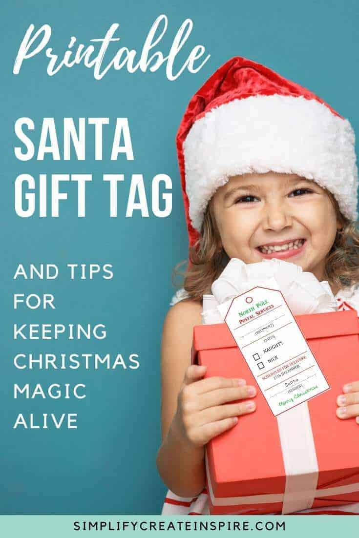 Free printable Santa tag and tips for keeping the Christmas magic going in your family longer