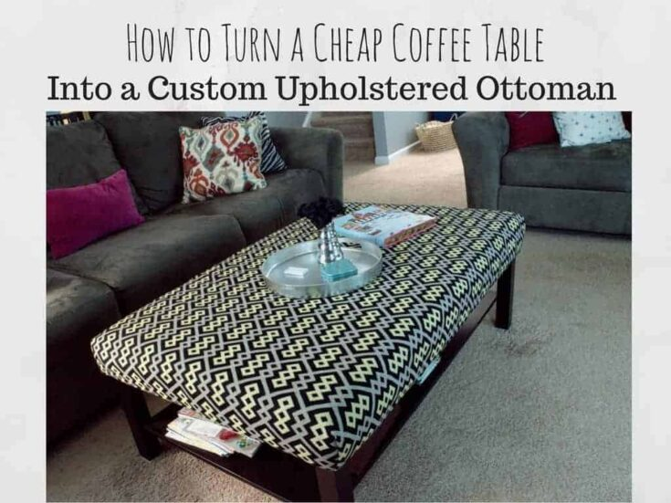 Ikea Lack Coffee Table to Custom Ottoman