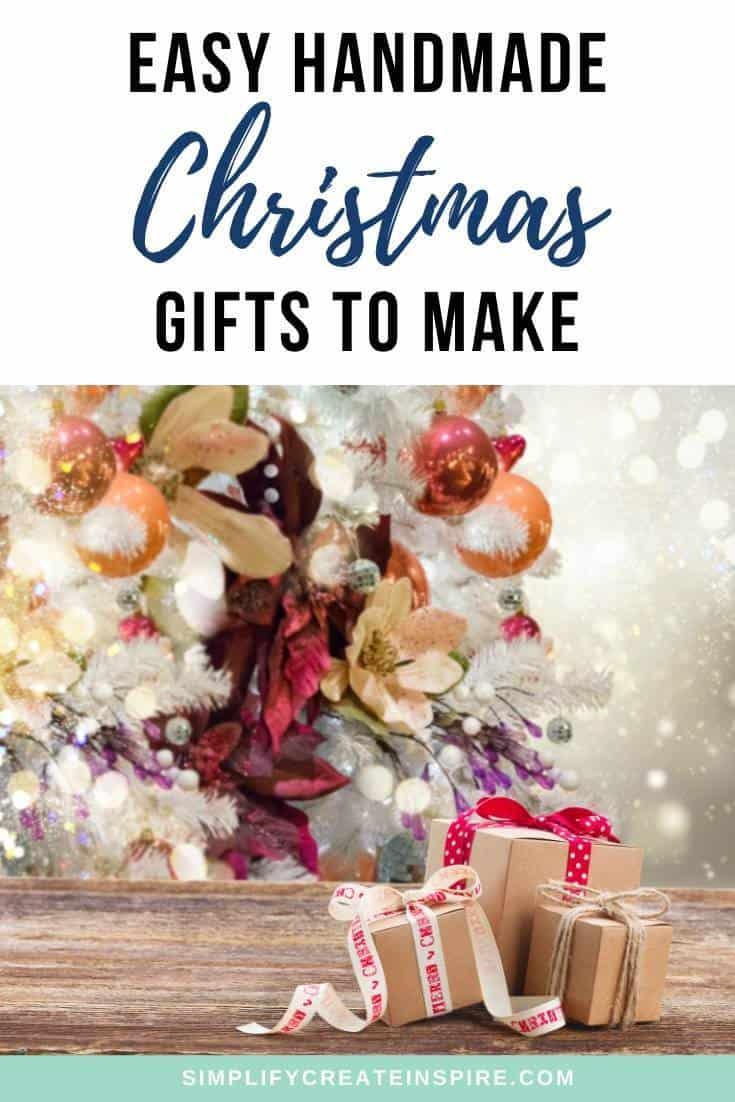 Easy handmade Christmas gift ideas