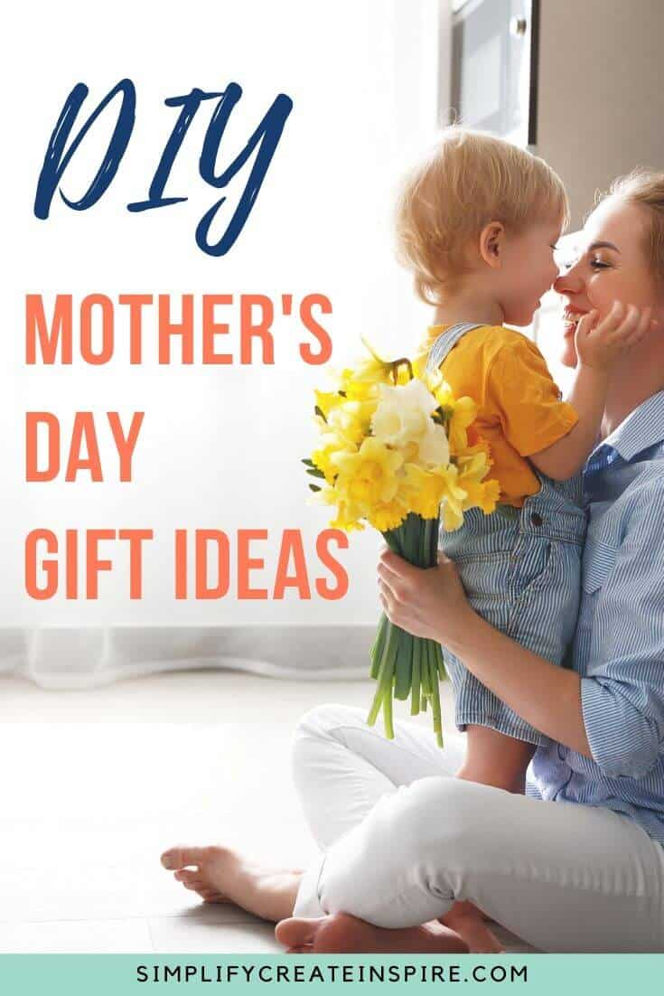 DIY Mother's Day Gift Ideas - handmade gifts for mum