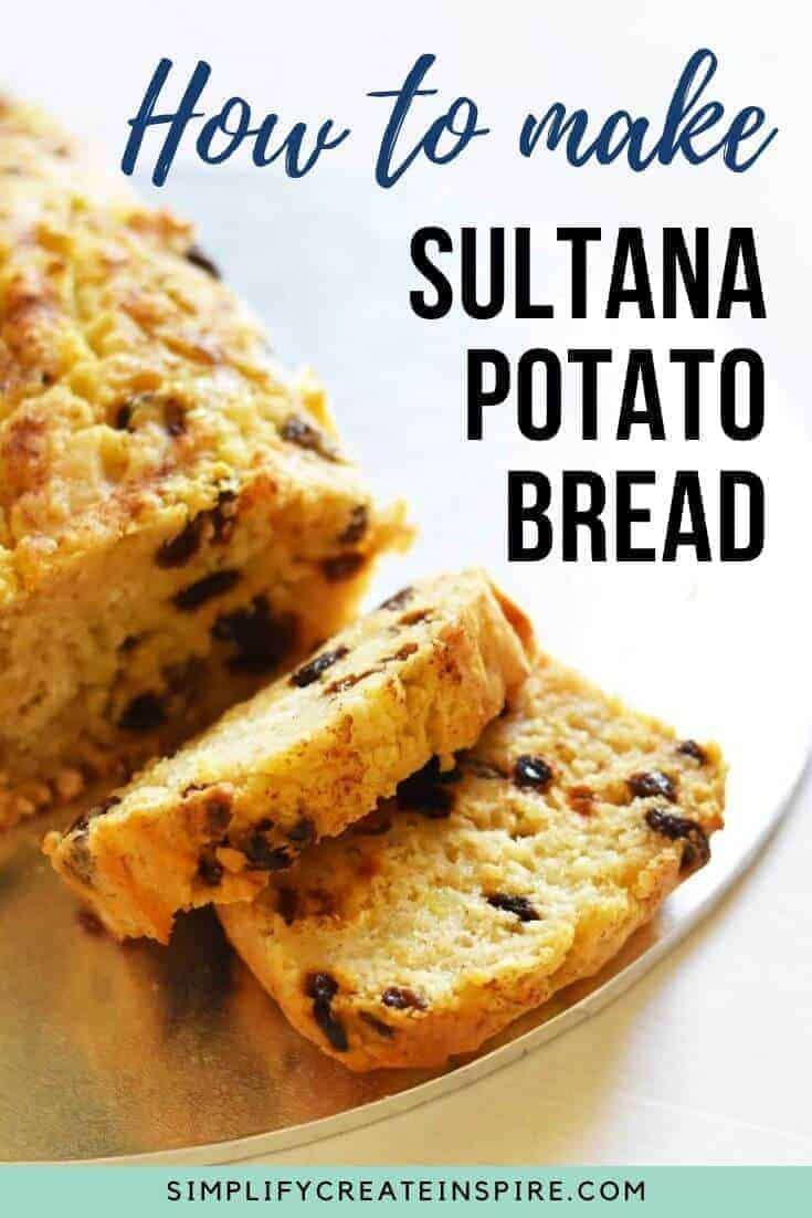 Sultana potato loaf recipe