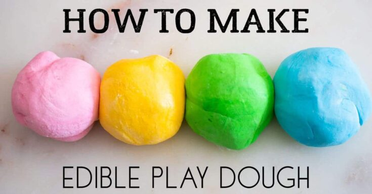 How to make edible play dough for sensory play with toddlers that eat everything sm