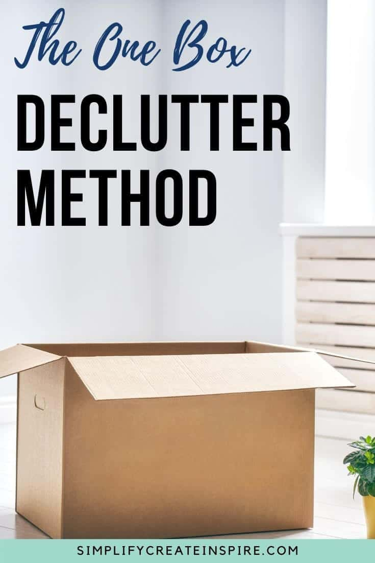 One Box Declutter method - decluttering hack