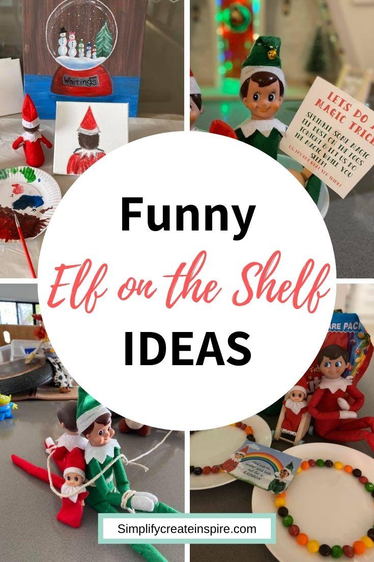 Easy funny elf on the shelf ideas