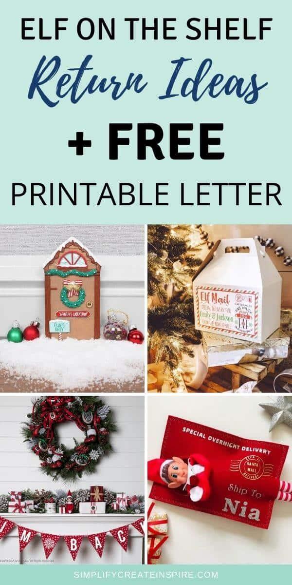 Elf on the shelf return ideas + printable return letter